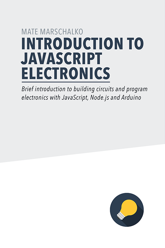 Introduction to JavaScript Electronics